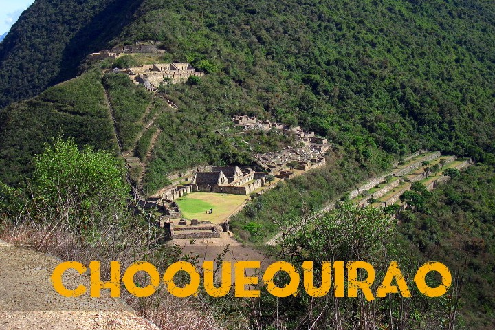 Choquequirao - The last Inca refuge