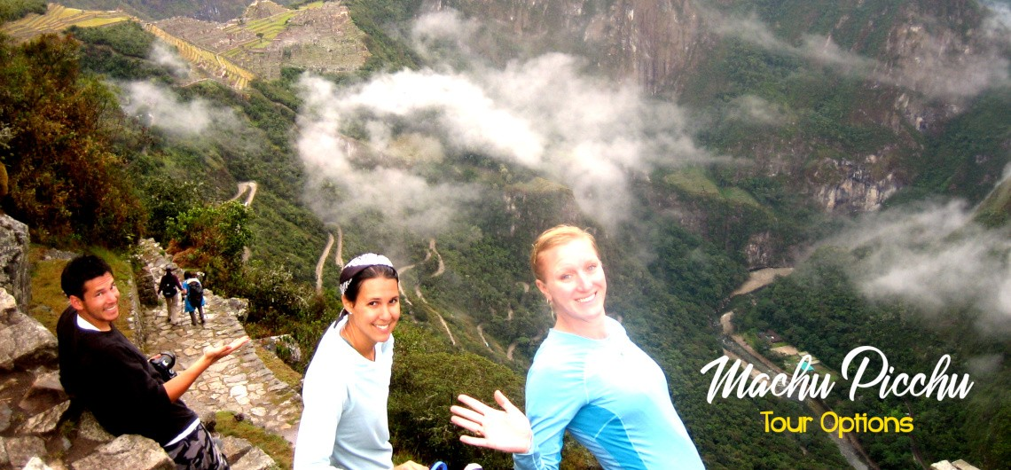 Machu Picchu Tour Options